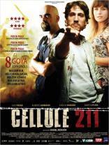 Cellule 211 (2009)