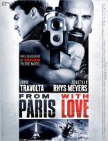 From Paris With Love (2008)