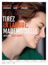 Tirez la langue, mademoiselle (2012)