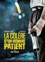 La Colère d'un homme patient (2015)