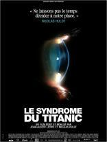 Le Syndrome du Titanic (2007)