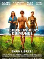 Les Derniers jours du monde (2008)