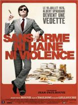 Sans arme, ni haine, ni violence (2007)