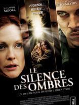Le Silence des ombres (2009)